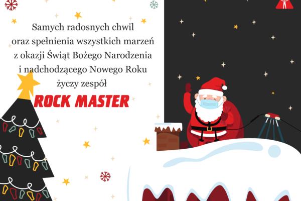 Samych radosnych chwil oraz spełnienia wszystkich marzeń z okazji Świąt Bożego Narodzenia i nadchodzącego Nowego Roku życzy zespół ROCK MASTER.